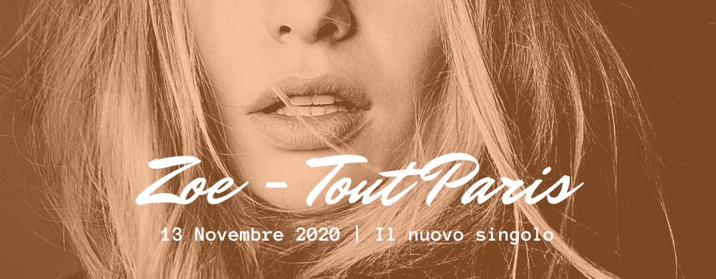 Zoe - Tout Paris